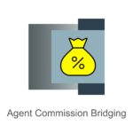 Agent Commission Bridging